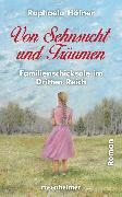 Cover-Bild zu Von Sehnsucht und Träumen (eBook) von Höfner, Raphaela