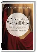 Cover-Bild zu Weisheit der Wechseljahre von Northrup, Christiane