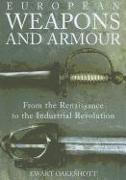 Cover-Bild zu Oakeshott, Ewart: European Weapons and Armour
