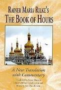 Cover-Bild zu Rilke, Rainer Maria: Rainer Maria Rilke's The Book of Hours