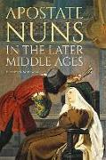 Cover-Bild zu Makowski, Elizabeth: Apostate Nuns in the Later Middle Ages