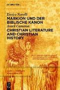 Cover-Bild zu Markion und der biblische Kanon / Christian Literature and Christian History (eBook) von Cameron, Averil