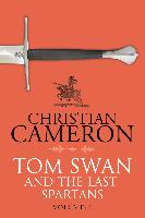 Cover-Bild zu Tom Swan and the Last Spartans: Part One (eBook) von Cameron, Christian