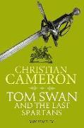 Cover-Bild zu Tom Swan and the Last Spartans: Part Four (eBook) von Cameron, Christian