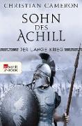 Cover-Bild zu Der Lange Krieg: Sohn des Achill (eBook) von Cameron, Christian