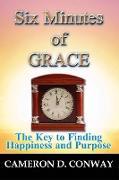 Cover-Bild zu Six Minutes of Grace (eBook) von Conway, Cameron D.