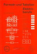 Cover-Bild zu Formeln und Tabellen Elektroberufe von Brandenberger, Heinrich