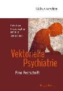 Cover-Bild zu Gaschen, Niklaus: Vektorielle Psychiatrie