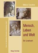 Cover-Bild zu Gaschen, Niklaus: Mensch, Leben und Welt