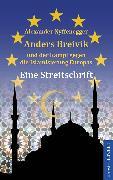 Cover-Bild zu Nyffenegger, Alexander: Anders Breivik und der Kampf gegen die Islamisierung Europas (eBook)