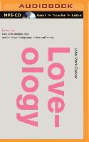 Cover-Bild zu Comer, John Mark: Loveology: God. Love. Marriage. Sex. and the Never-Ending Story of Male and Female