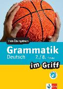 Cover-Bild zu Klett Grammatik im Griff Deutsch 7./8. Klasse (eBook) von Schwengler, Gerhard