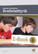 Cover-Bild zu Aufsatz-Navigator: Großstadtlyrik (eBook) von Becker, Frank