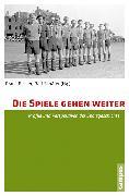 Cover-Bild zu Die Spiele gehen weiter (eBook) von Becker, Frank (Hrsg.)