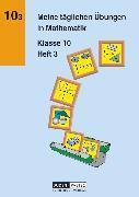 Cover-Bild zu Meine täglichen Übungen in Mathematik, 10. Schuljahr, Arbeitsheft 3 von Lehmann, Karlheinz