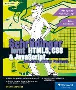 Cover-Bild zu Schrödinger lernt HTML5, CSS und JavaScript (eBook) von Günster, Kai
