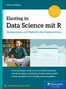 Cover-Bild zu Einstieg in Data Science mit R (eBook) von Matuzak, Benjamin
