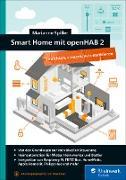 Cover-Bild zu Smart Home mit openHAB 2 (eBook) von Spiller, Marianne