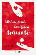 Cover-Bild zu Laure, Estelle: Während ich vom Leben träumte
