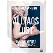 Cover-Bild zu Alltagslust von Schmidt, Veronika
