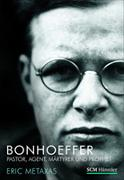 Cover-Bild zu Bonhoeffer von Metaxas, Eric
