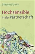 Cover-Bild zu Hochsensible in der Partnerschaft von Schorr, Brigitte