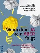 Cover-Bild zu Wenn dem JA kein ABER folgt von Hille, Katrin