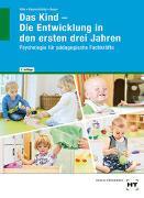 Cover-Bild zu Das Kind - Die Entwicklung in den ersten drei Jahren von Dr. Hille, Katrin