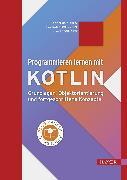 Cover-Bild zu Programmieren lernen mit Kotlin (eBook) von Kohls, Christian