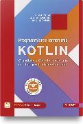 Cover-Bild zu Programmieren lernen mit Kotlin von Kohls, Christian