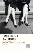 Cover-Bild zu Kein Paar wie wir von Rathgeb, Eberhard