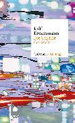 Cover-Bild zu Die Unruhe der Welt von Konersmann, Ralf