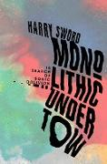 Cover-Bild zu Sword, Harry: Monolithic Undertow (eBook)