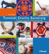 Cover-Bild zu Trommel, Drache, Bumerang von Hauck, Eva