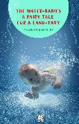 Cover-Bild zu Kingsley, Charles: The Water-Babies a fairy tale for a land-baby (eBook)