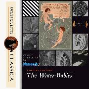 Cover-Bild zu Kingsley, Charles: The Water-Babies (Unabriged) (Audio Download)
