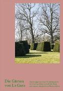 Cover-Bild zu Die Gärten von La Gara von Freytag, Anette (Hrsg.)