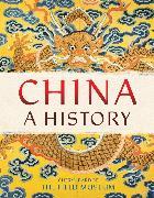 Cover-Bild zu The Field Museum: China: A History (eBook)
