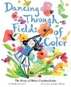 Cover-Bild zu Brown, Elizabeth: Dancing Through Fields of Color (eBook)