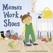 Cover-Bild zu Levis, Caron: Mama's Work Shoes (eBook)