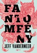 Cover-Bild zu VanderMeer, Jeff: Fantomfény (eBook)