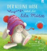 Cover-Bild zu Der kleine Hase und die lila Mütze von Butler, M Christina