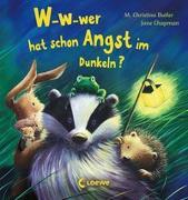 Cover-Bild zu W-w-wer hat schon Angst im Dunkeln? von Butler, M. Christina