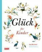 Cover-Bild zu Glück für Kinder von Bormans, Leo (Hrsg.)