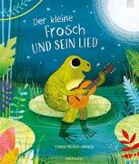 Cover-Bild zu Der kleine Frosch und sein Lied von Preston-Gannon, Frann