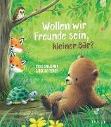 Cover-Bild zu Wollen wir Freunde sein, kleiner Bär? von Smallman, Steve