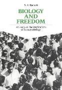 Cover-Bild zu Barnett, S. Anthony: Biology and Freedom
