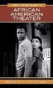 Cover-Bild zu Hill, Anthony D.: Historical Dictionary of African American Theater (eBook)