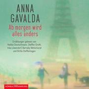 Cover-Bild zu Gavalda, Anna: Ab morgen wird alles anders