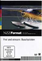 Cover-Bild zu Frei und einsam: Buschpiloten von Widmer, Kurt